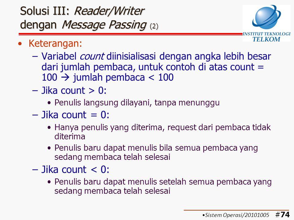 Solusi III: Reader/Writer dengan Message Passing (2)