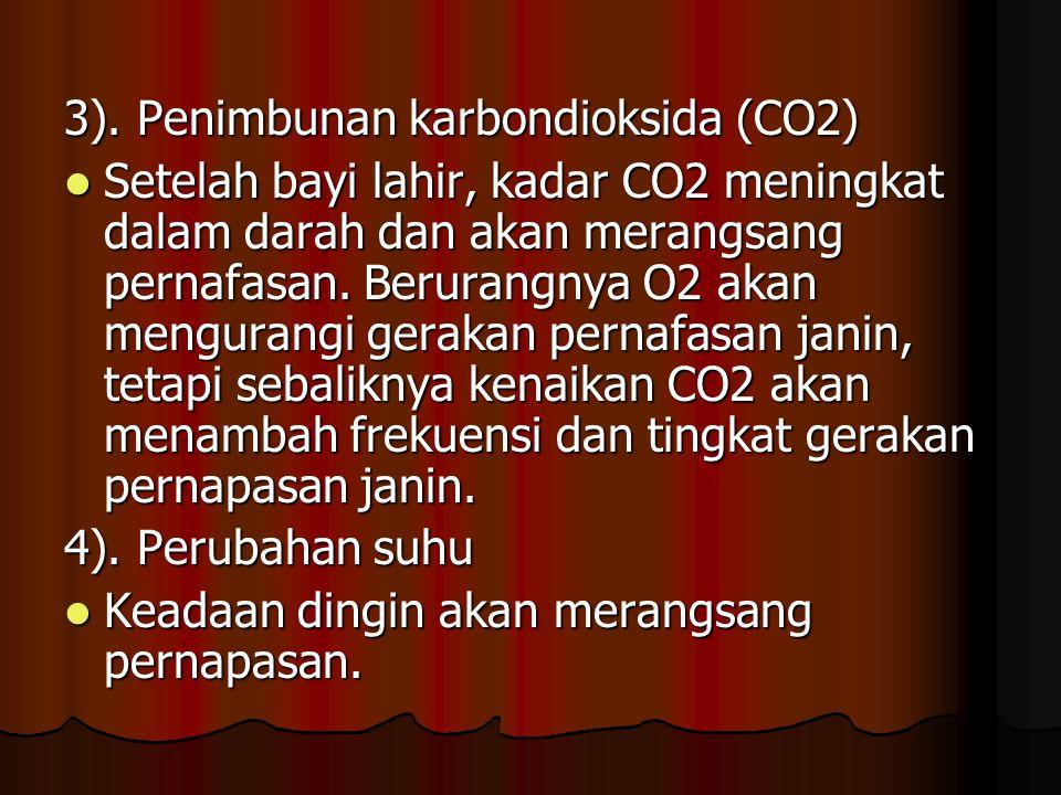 3). Penimbunan karbondioksida (CO2)
