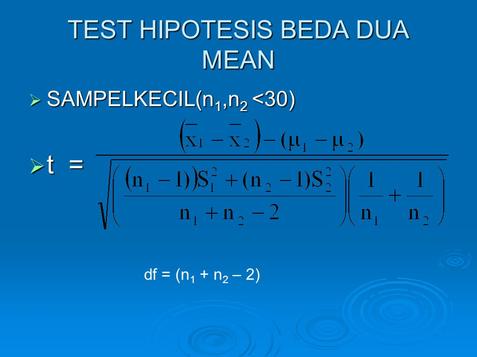 TEST HIPOTESIS BEDA DUA MEAN