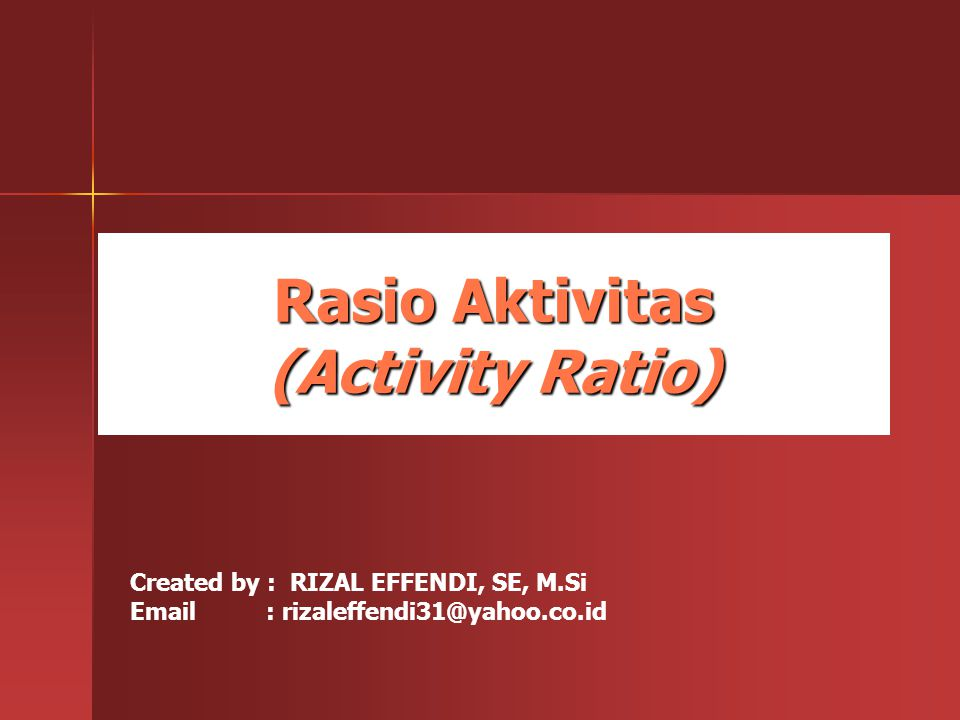 Rasio Aktivitas (Activity Ratio)
