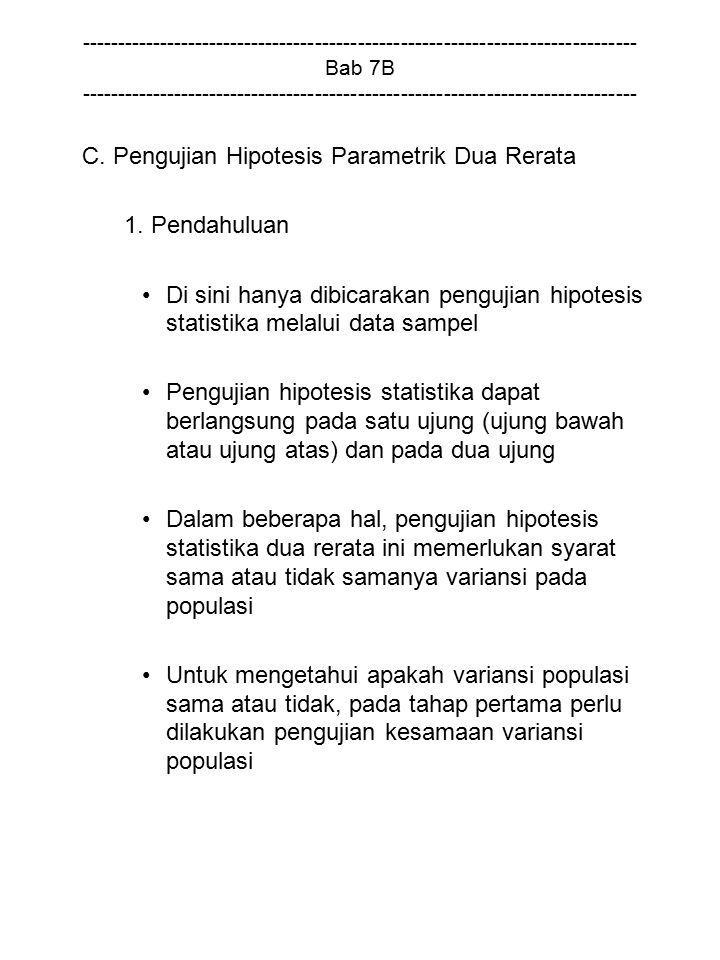 C. Pengujian Hipotesis Parametrik Dua Rerata 1. Pendahuluan