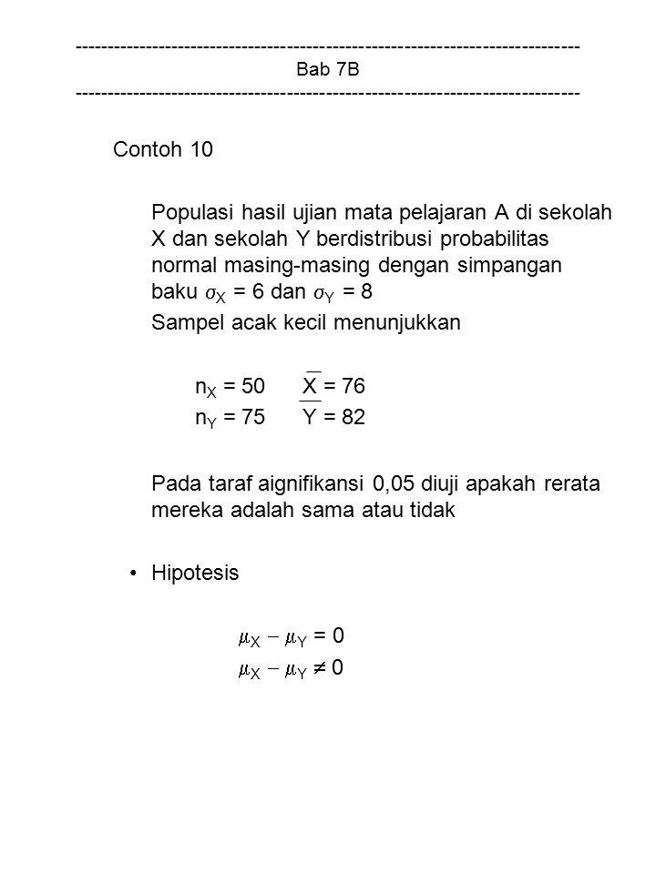 Sampel acak kecil menunjukkan nX = 50 X = 76 nY = 75 Y = 82