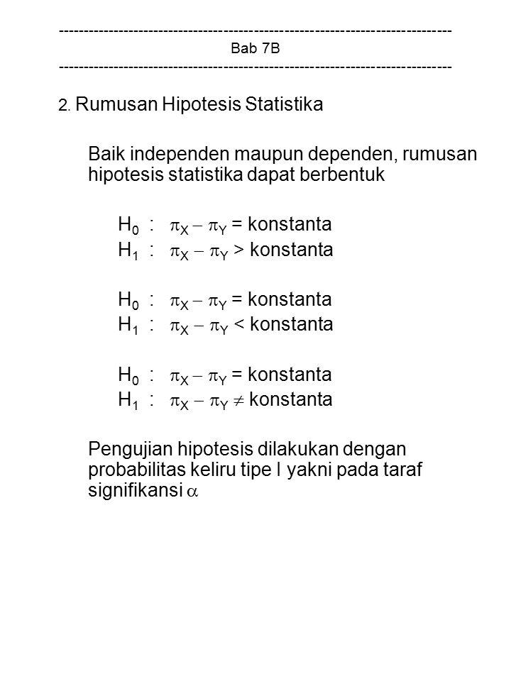 H1 : X  Y > konstanta