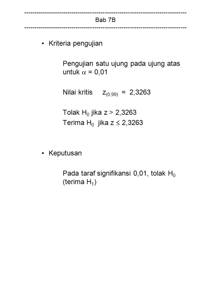 Pengujian satu ujung pada ujung atas untuk  = 0,01