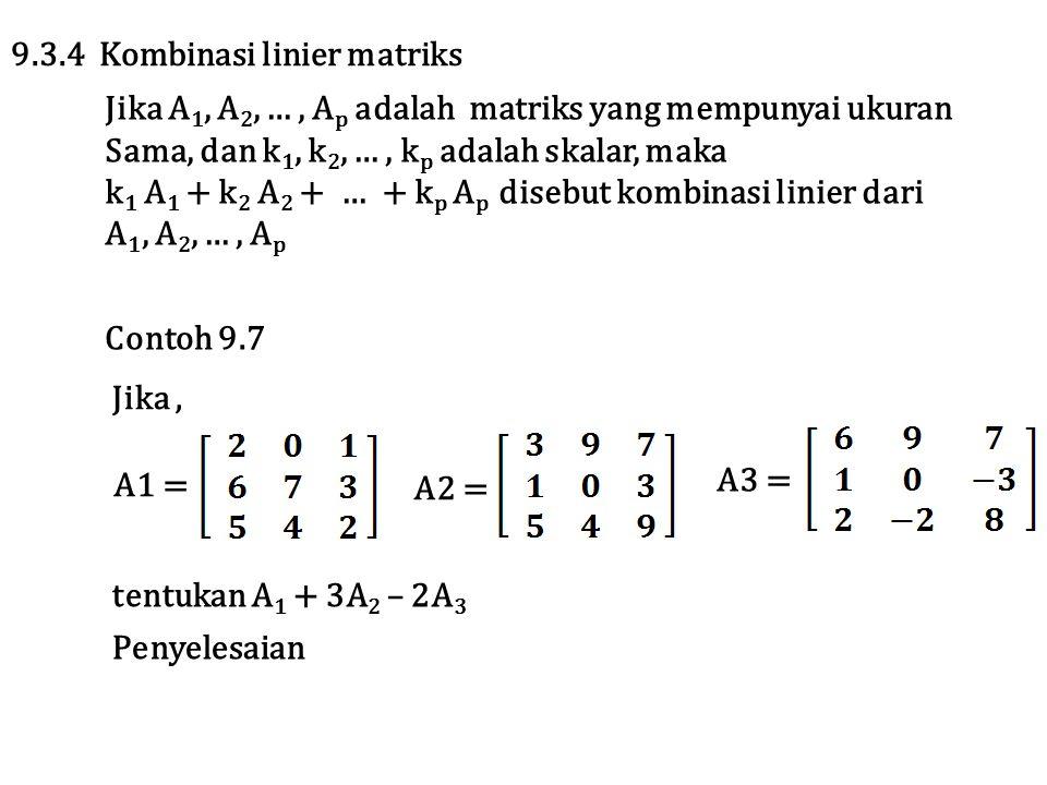 9.3.4 Kombinasi linier matriks