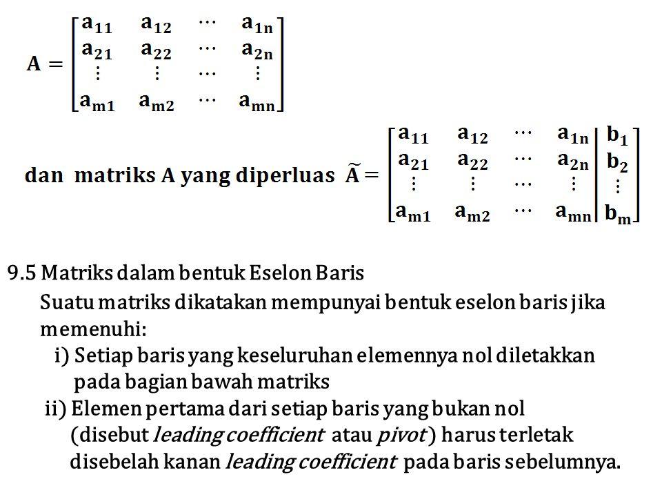 9.5 Matriks dalam bentuk Eselon Baris