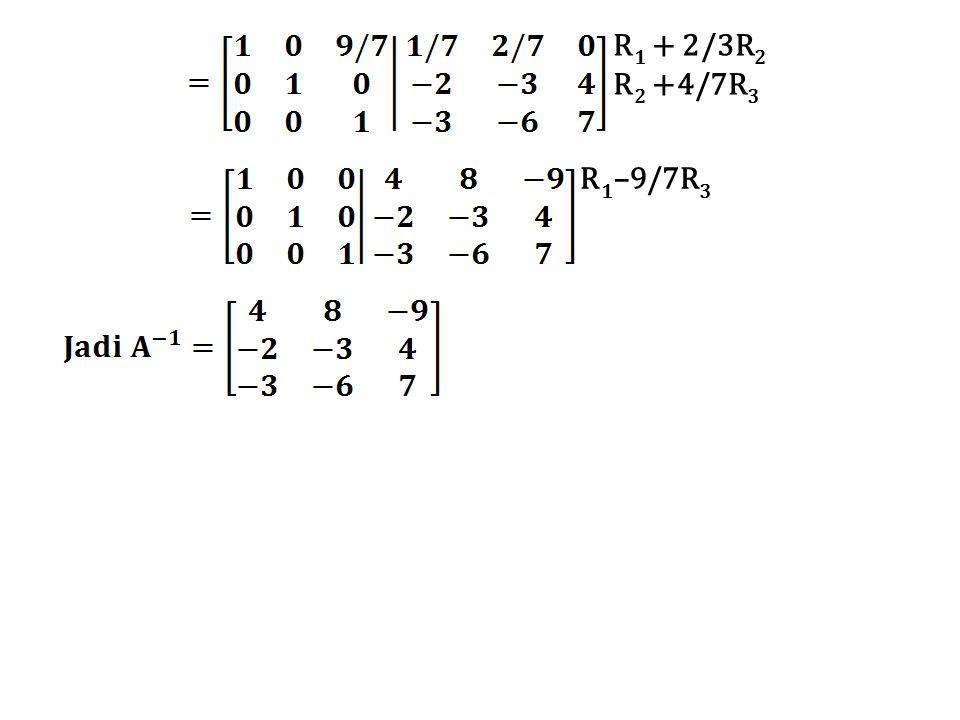 R1 + 2/3R2 R2 +4/7R3 R1–9/7R3