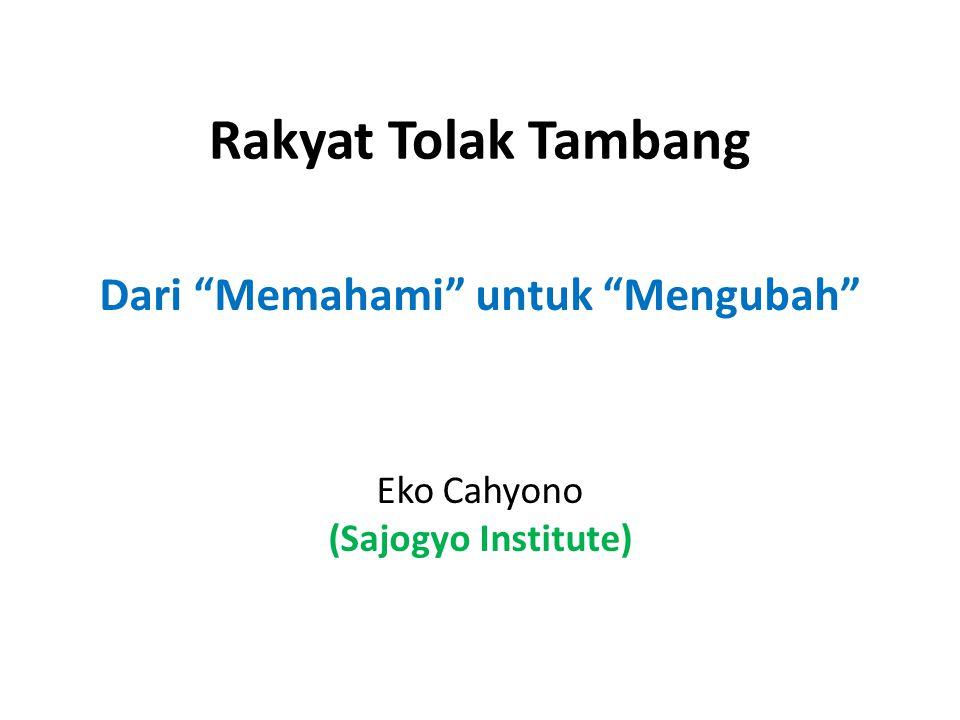 Dari Memahami untuk Mengubah Eko Cahyono (Sajogyo Institute)