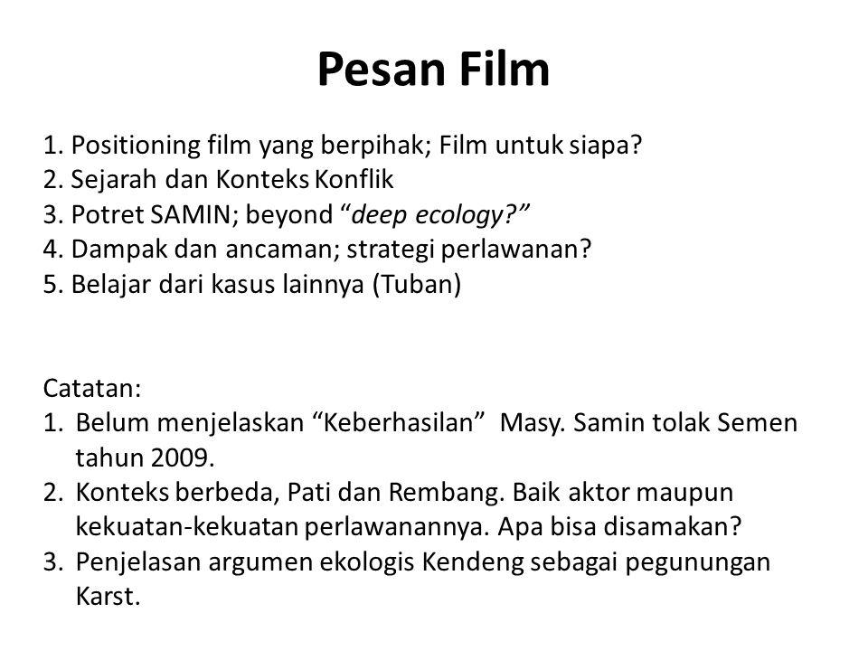 Pesan Film Positioning film yang berpihak; Film untuk siapa