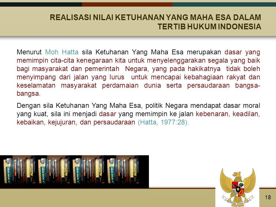 REALISASI NILAI KETUHANAN YANG MAHA ESA DALAM TERTIB HUKUM INDONESIA