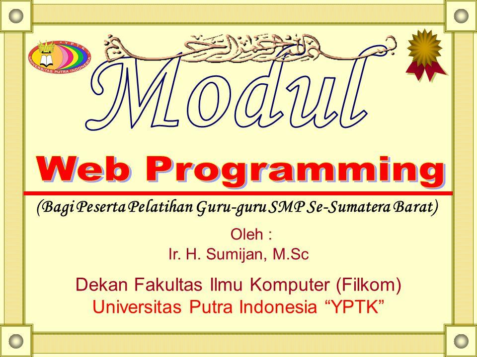 (Bagi Peserta Pelatihan Guru-guru SMP Se-Sumatera Barat)