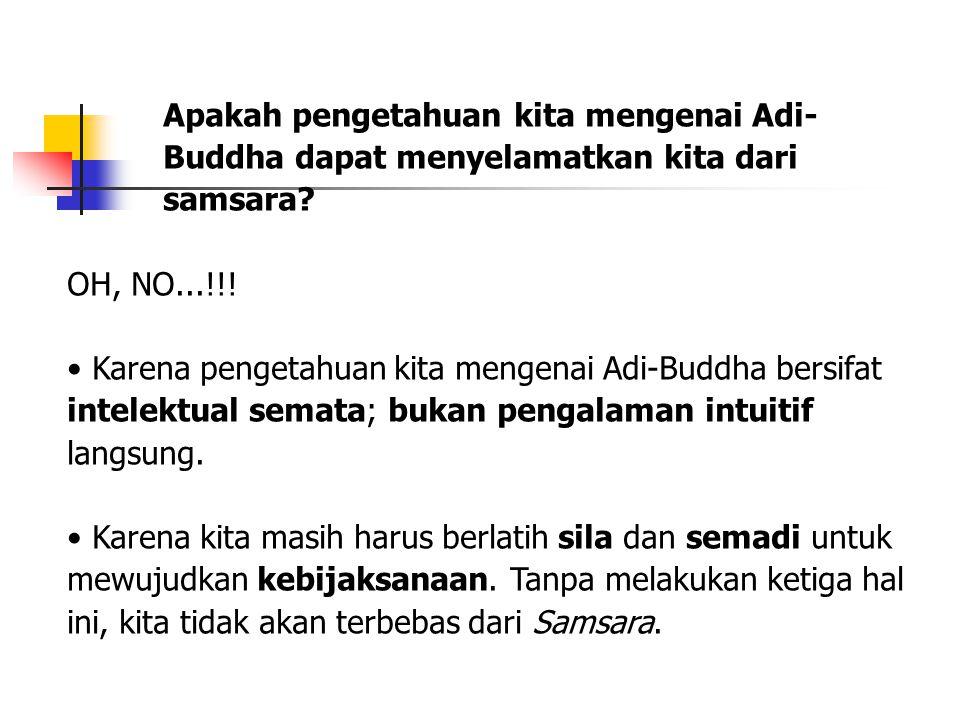 Apakah pengetahuan kita mengenai Adi-Buddha dapat menyelamatkan kita dari samsara