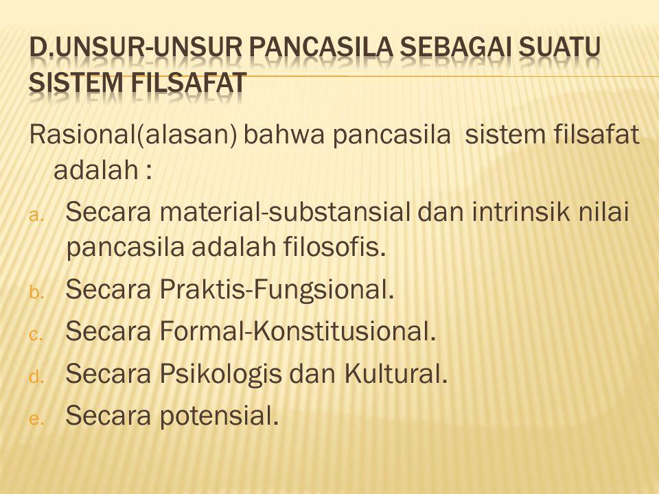 D.Unsur-unsur Pancasila sebagai suatu sistem filsafat