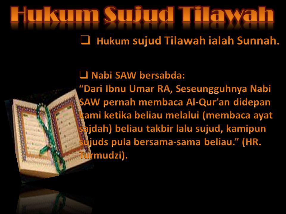 Hukum sujud Tilawah ialah Sunnah.