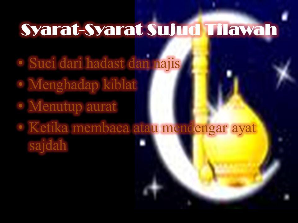 Syarat-Syarat Sujud Tilawah
