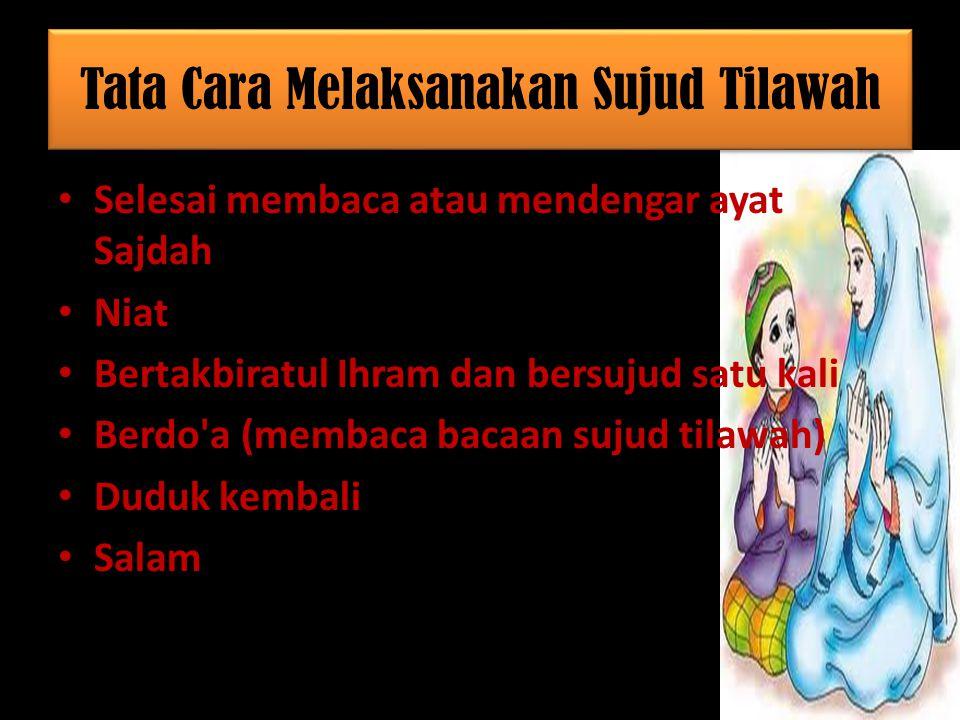 Tata Cara Melaksanakan Sujud Tilawah
