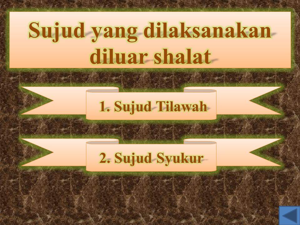 Sujud yang dilaksanakan diluar shalat