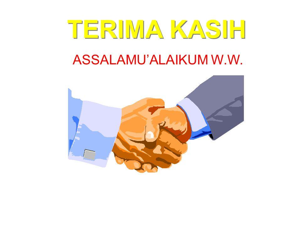 TERIMA KASIH ASSALAMU'ALAIKUM W.W.