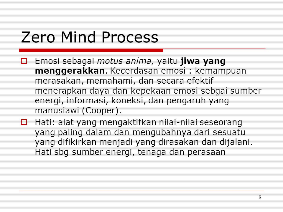 Zero Mind Process