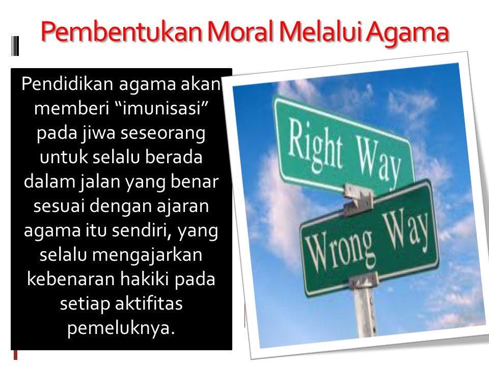 Pembentukan Moral Melalui Agama