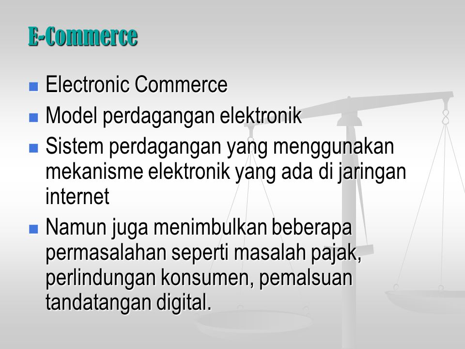 E-Commerce Electronic Commerce. Model perdagangan elektronik.