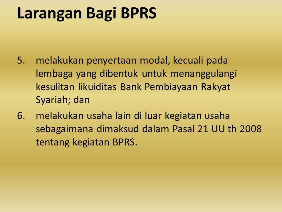 Larangan Bagi BPRS