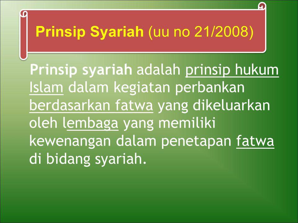 Prinsip Syariah (uu no 21/2008)