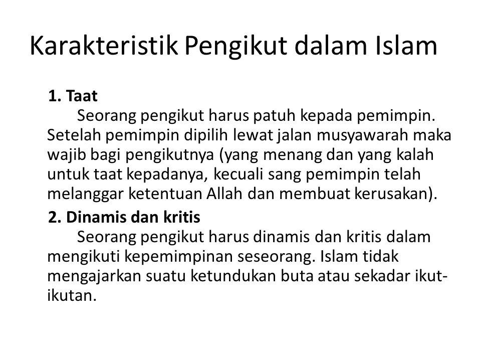 Karakteristik Pengikut dalam Islam
