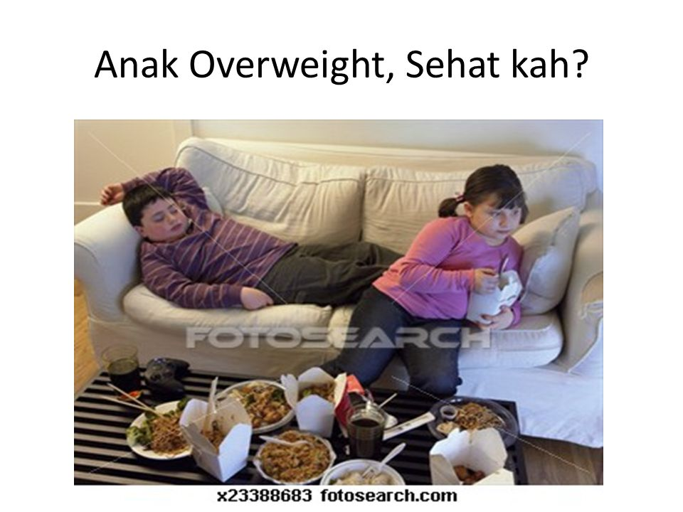 Anak Overweight, Sehat kah