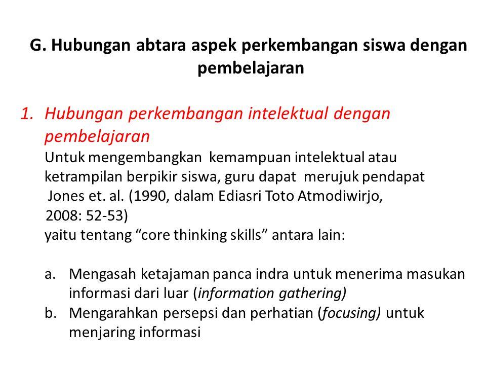 G. Hubungan abtara aspek perkembangan siswa dengan