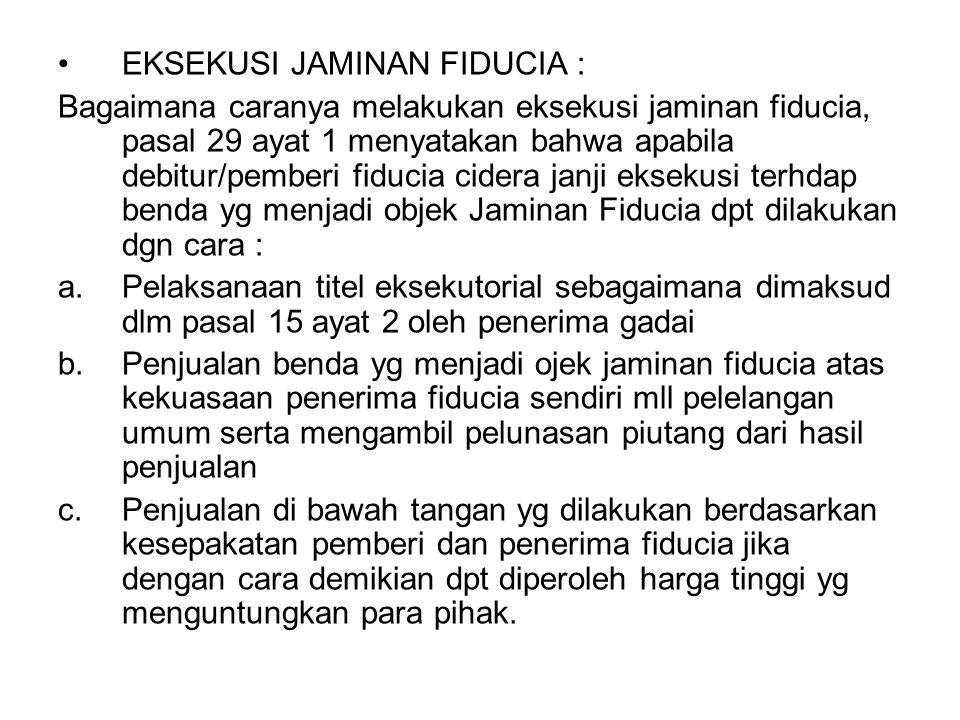 EKSEKUSI JAMINAN FIDUCIA :