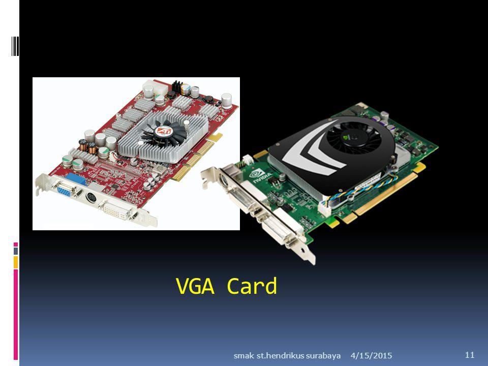 VGA Card smak st.hendrikus surabaya 4/12/2017