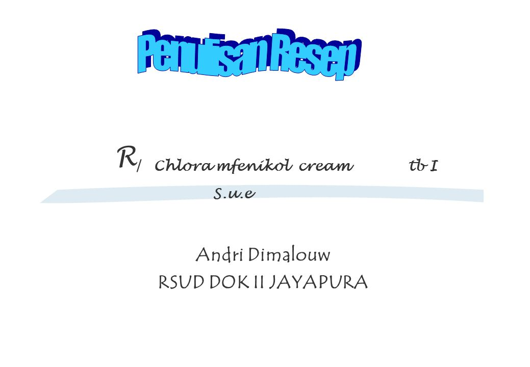 Andri Dimalouw RSUD DOK II JAYAPURA