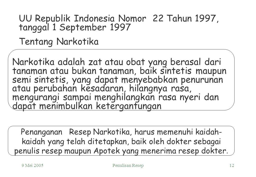 UU Republik Indonesia Nomor 22 Tahun 1997, tanggal 1 September 1997