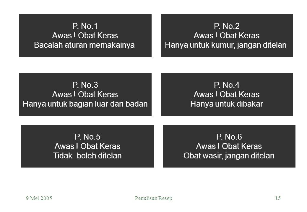 Bacalah aturan memakainya P. No.2 Awas ! Obat Keras