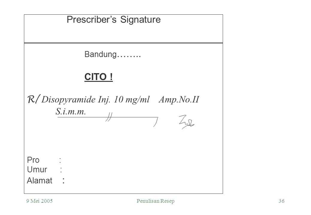 Prescriber's Signature