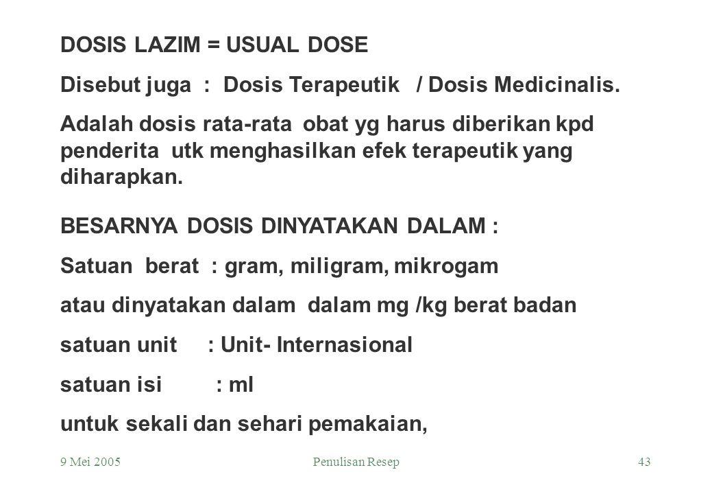 DOSIS LAZIM = USUAL DOSE