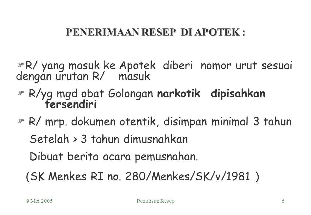PENERIMAAN RESEP DI APOTEK :