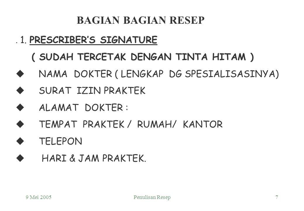 BAGIAN BAGIAN RESEP . 1. PRESCRIBER'S SIGNATURE