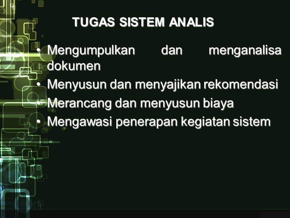 Mengumpulkan dan menganalisa dokumen