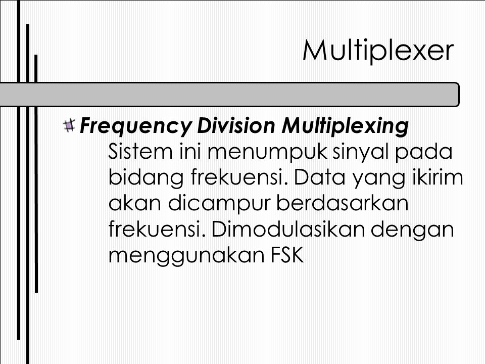 Multiplexer Frequency Division Multiplexing