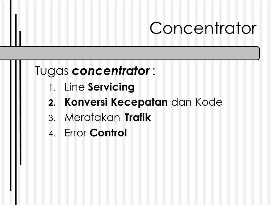 Concentrator Tugas concentrator : Line Servicing