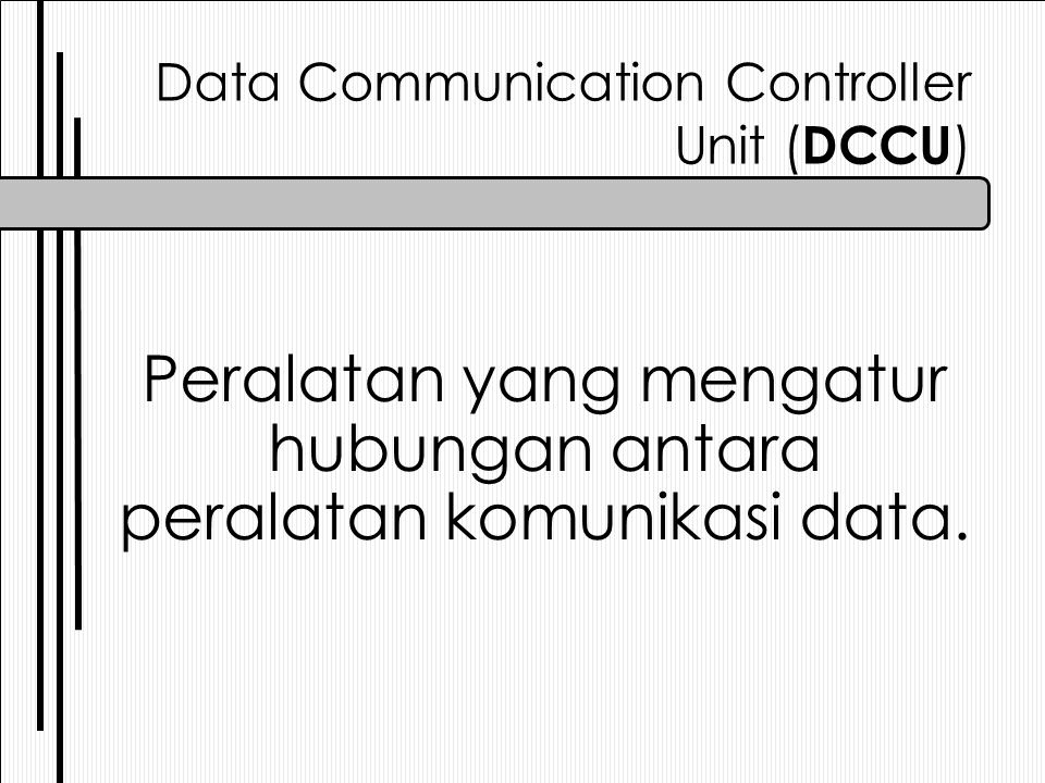 Data Communication Controller Unit (DCCU)