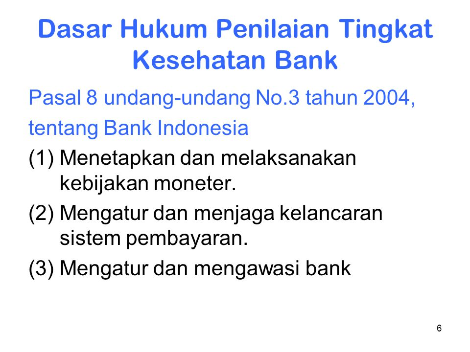 Dasar Hukum Penilaian Tingkat Kesehatan Bank
