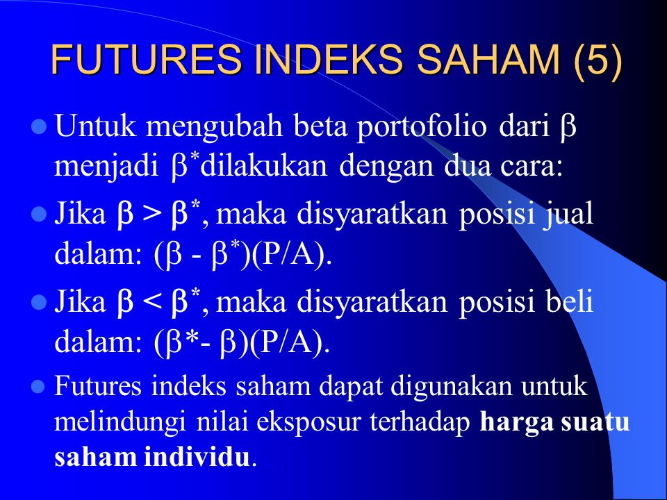 FUTURES INDEKS SAHAM (5)