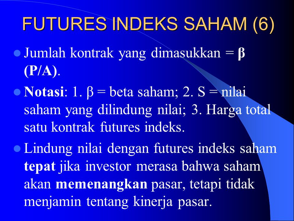 FUTURES INDEKS SAHAM (6)