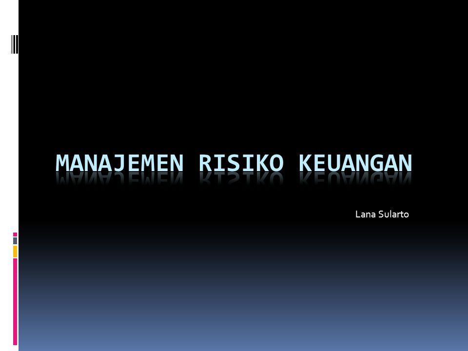 Manajemen Risiko Keuangan