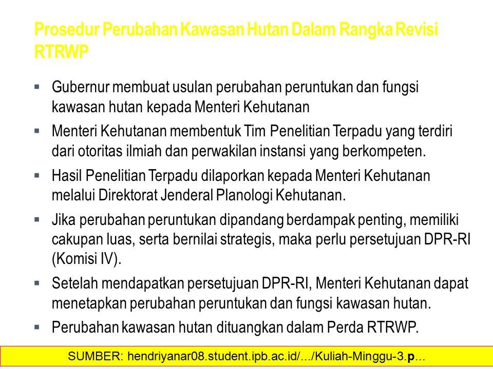 Prosedur Perubahan Kawasan Hutan Dalam Rangka Revisi RTRWP