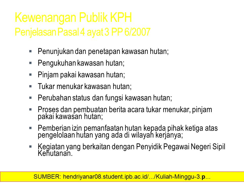 Kewenangan Publik KPH Penjelasan Pasal 4 ayat 3 PP 6/2007