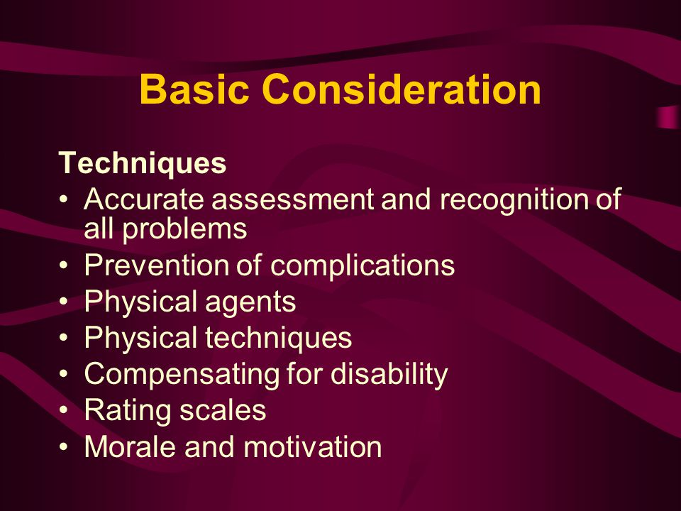 Basic Consideration Techniques
